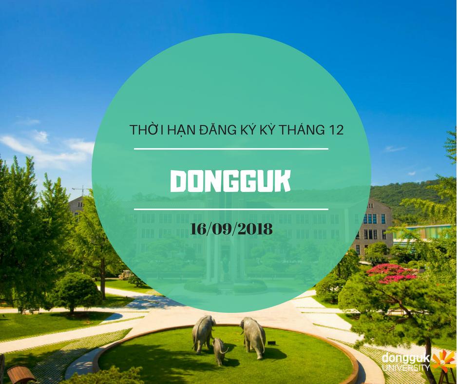 Lịch tuyển sinh du học Hàn Quốc kỳ học tháng 12 tại đại học Dongguk