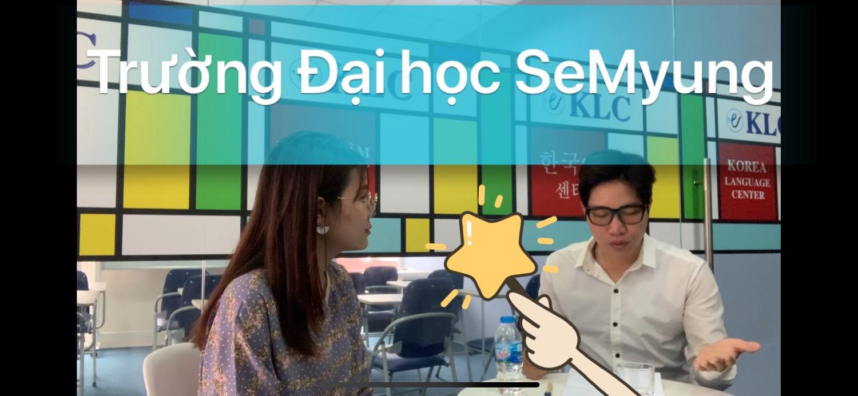 [VIDEO]Trường Đại học SeMyung 7 năm trước khác gì với bây giờ