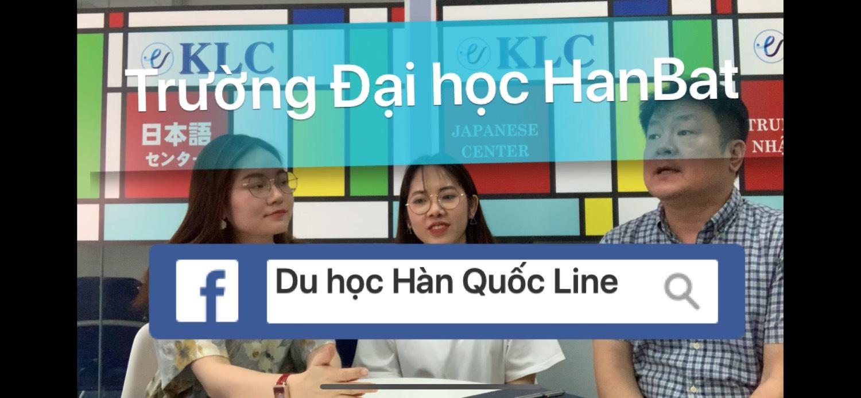 [VIDEO] Trường Đại Học HanBat